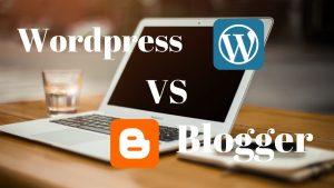 Blogger Vs Wordpress for blogging in hindi
